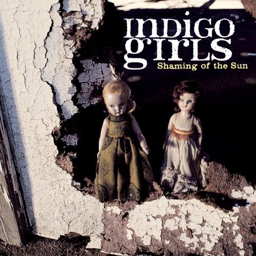 Shaming Of The Sun von Indigo Girls