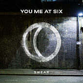 Swear by You Me At Six