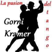 La Pasion del Tango by Gorni Kramer