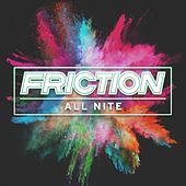 All Nite by Friction