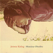 Monsieur Obsolète de Jeremie Kisling
