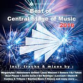 Best of Central Stage of Music 2016 von Various Artists