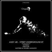 Street Underground EP von Andy Lee