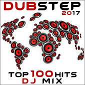 Dubstep 2017 Top 100 Hits DJ Mix by Various Artists
