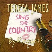 Country by Request by Teresa James