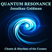 Quantum Resonance by Jonathan Goldman