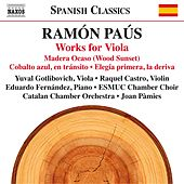 Ramón Paús: Works for Viola by Various Artists