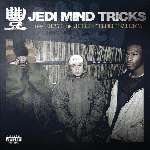 The Best of Jedi Mind Tricks by Jedi Mind Tricks