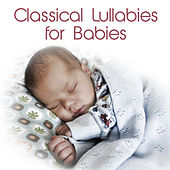 Classical Lullabies for Babies de Andrew Holdsworth