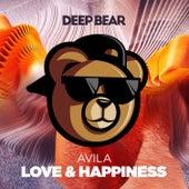 Love & Happiness by Avila