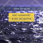 Share My Heart de Bert Kaempfert