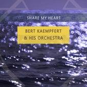 Share My Heart by Bert Kaempfert