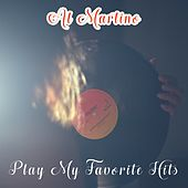Play My Favorite Hits by Al Martino