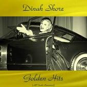 Dinah Shore Golden Hits (All Tracks Remastered) by Dinah Shore