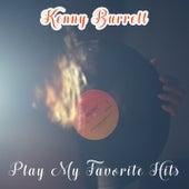 Play My Favorite Hits von Kenny Burrell
