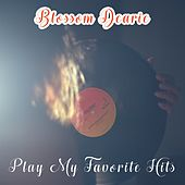 Play My Favorite Hits by Blossom Dearie