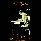 Cal Tjader Golden Tracks (All Tracks Remastered) by Cal Tjader