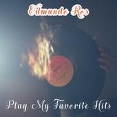 Play My Favorite Hits by Edmundo Ros