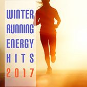 Winter Running Energy Hits 2017 by Various Artists