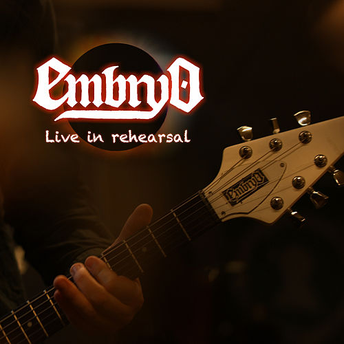 Live in rehearsal by Embryo