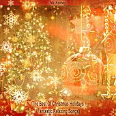 The Best of Christmas Holidays (Fantastic Relaxing Songs) de Ma Rainey