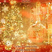 The Best Of Christmas Holidays (Fantastic Relaxing Songs) de Red Garland