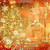 The Best Of Christmas Holidays (Fantastic Relaxing Songs) von The Carter Family