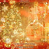 The Best Of Christmas Holidays (Fantastic Relaxing Songs) de Abbey Lincoln