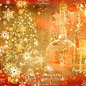 The Best Of Christmas Holidays (Fantastic Relaxing Songs) by Frank Wess
