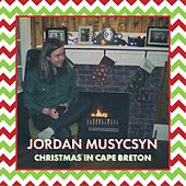 Christmas in Cape Breton by Jordan Musycsyn