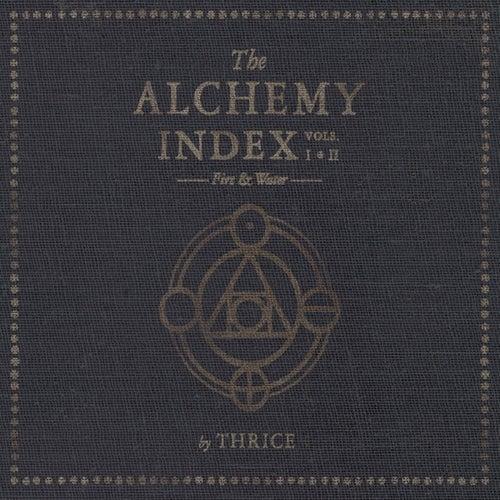 The Alchemy Index, Vols. 1 & 2: Fire & Water von Thrice