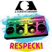 Respeck! EP von A Cursive Memory