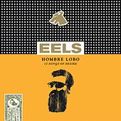 Hombre Lobo by Eels