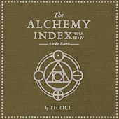 The Alchemy Index, Vol. 3 & 4: Air & Earth de Thrice