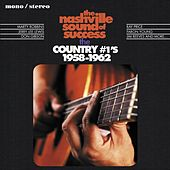 The Nashville Sound of Success - The Country #1's, 1958 - 1962 de Various Artists