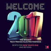 Welcome 2017! (Beats for New Year's Eve & Beyond) von Various Artists
