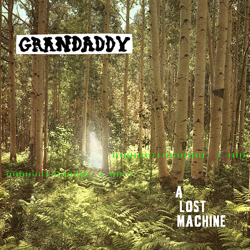 A Lost Machine di Grandaddy