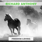 Freedom Loving by Richard Anthony