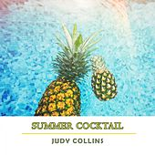 Summer Cocktail by Judy Collins