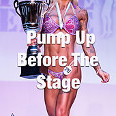 Pump Up Before The Stage de Various Artists