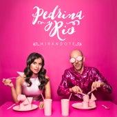 Mirándote – Versión radio de Pedrina y Rio