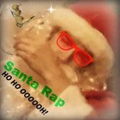 Santa Rap (Ho Ho Oooooh!) [feat. Dave Rice] by Bree