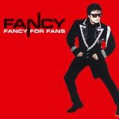 Fancy For Fans by Fancy