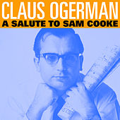 A Salute to Sam Cooke von Claus Ogerman