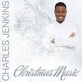Christmas Music by Pastor Charles Jenkins