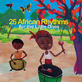 25 African Rhythms for the Little Ones by Various Artists