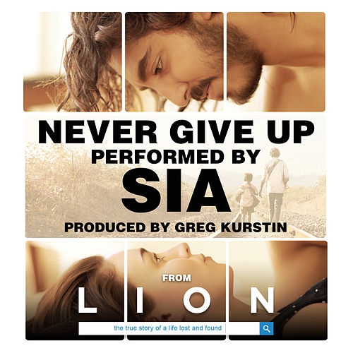 Never Give Up (From 'Lion' Soundtrack) de Sia