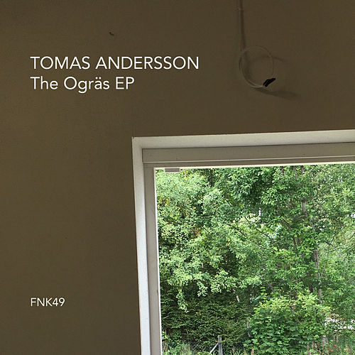 The Ogräs EP by Tomas Andersson