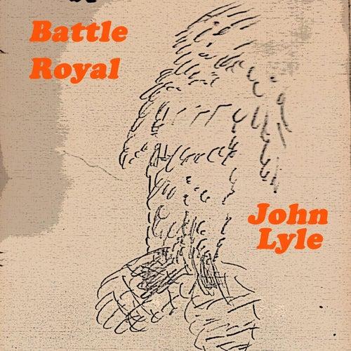 Battle Royal by John Lyle