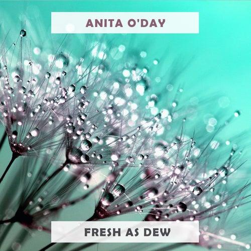 Fresh As Dew von Anita O'Day